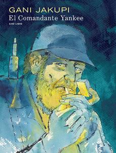 El Comandante Yankee (2019)