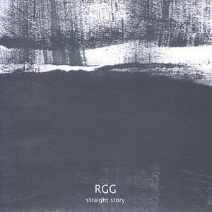 RGG - Straight Story (2004/2019)