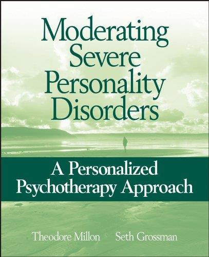 Moderating Severe Personality Disorders: A Personalized Psychotherapy Approach (Repost)