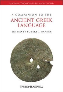 A Companion to the Ancient Greek Language (Repost)