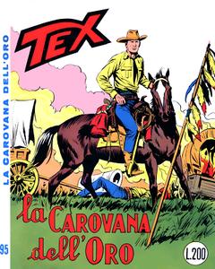 Tex N.095 - La carovana dell'oro (Araldo 1968-09)