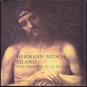 Hermann Nitsch - Island: Eine Sinfonie In 10 Sätzen (4CD) (1980) {1998 Cortical Foundation}