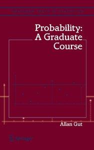 Probability: A Graduate Course [Repost]