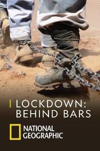 National Geographic - Lockdown Behind Bars (2018)