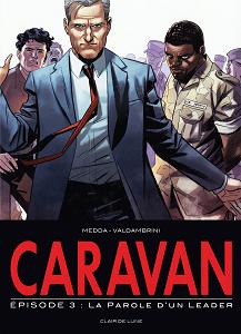 Caravan - Volume 3 - La Parole d'un Leader