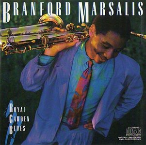Branford Marsalis - Royal Garden Blues (1986) {CBS}