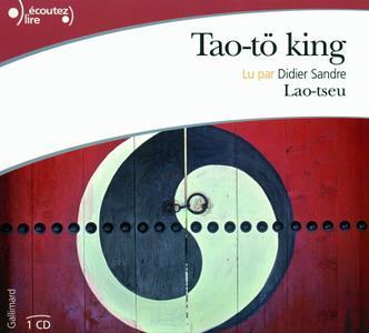 """Lao-tseu, """"Tao-tö king"""""""