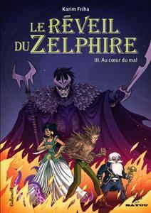 Le Réveil du Zelphire (2009-2012 Complete)