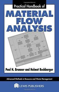 Practical Handbook of Material Flow Analysis (Advanced Methods in Resource and Waste Management Series)