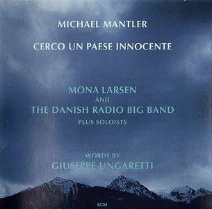 Michael Mantler - Cerco Un Paese Innocente (1995) {ECM 1556}