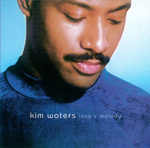 Kim Waters - Love's Melody (1998) [Re-Up]