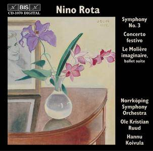 Norrkoping SO; Ole Kristian Ruud, Hannu Koivula - Nino Rota: Symphony No. 3; Concerto festivo; Le Molière imaginaire (2001)