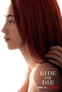 Ride or Die (2021)