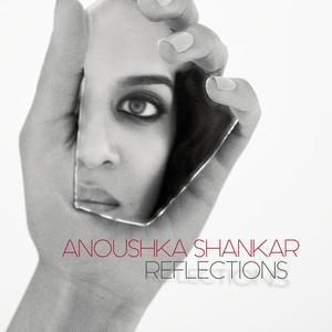 Anoushka Shankar - Reflections (2019)