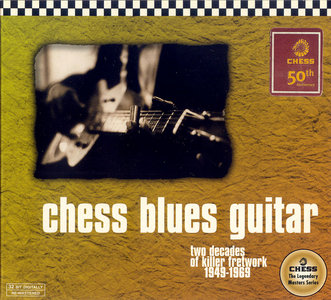 VA - Chess Blues Guitar: Two Decades Of Killer Fretwork 1949-1969 (1998) 2CD Set [Re-Up]