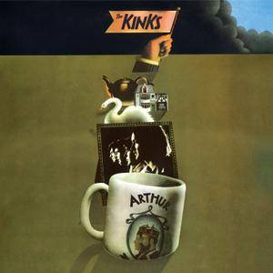 The Kinks - Arthur or the Decline and Fall of the British Empire (1969/2018) [Official Digital Download 24/96]
