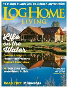 Log Home Living - August 2019