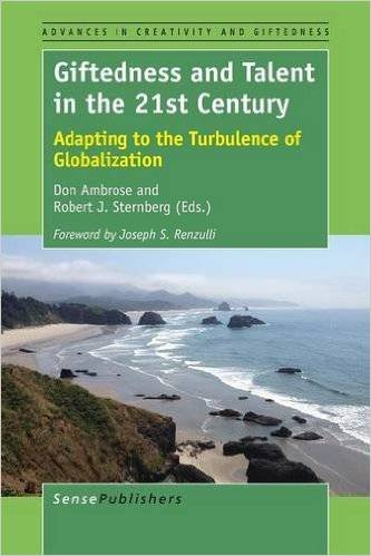 Giftedness and Talent in the 21st Century: Adapting to the Turbulence of Globalization