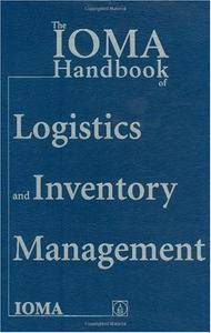 The IOMA Handbook of Logistics and Inventory Management (Repost)