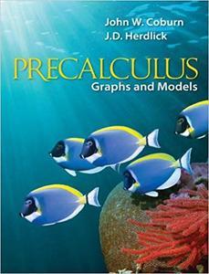 Precalculus: Graphs & Models (Repost)