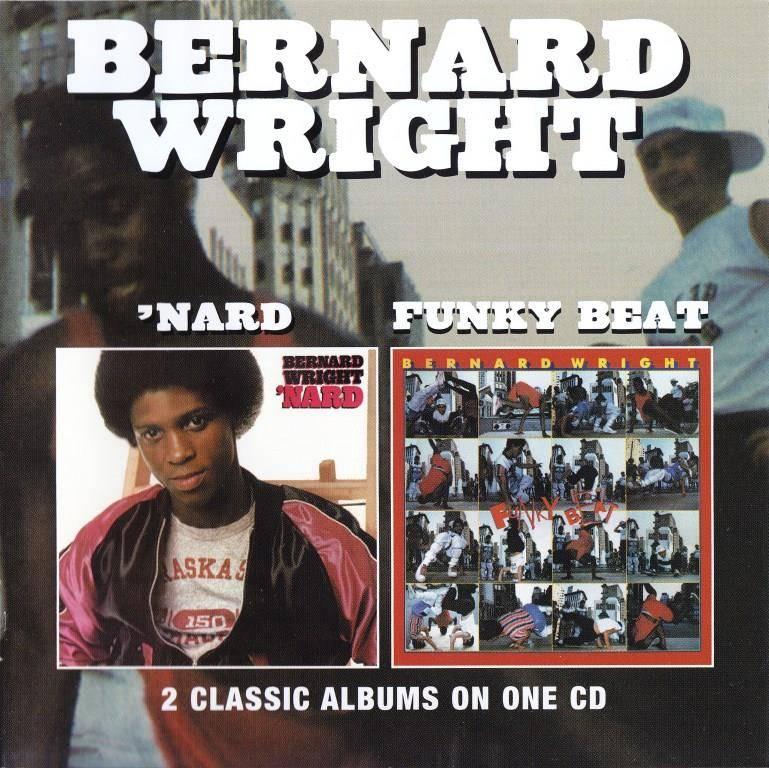 Bernard Wright - 'Nard (1981) & Funky Beat (1983) [2011, Remastered Reissue]