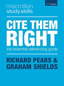 Cite Them Right: The Essential Referencing Guide, 11th Edition