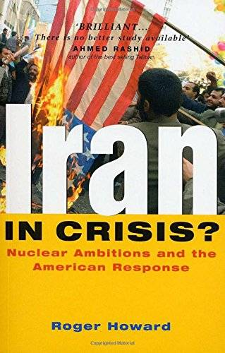 Iran in Crisis?: Nuclear Ambitions and the American Response(Repost)