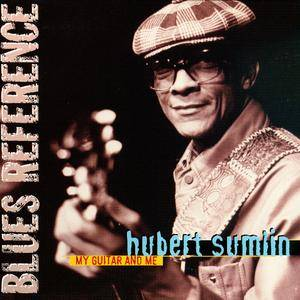 Hubert Sumlin - My Guitar And Me (1975) Expanded Remastered Reissue 2003