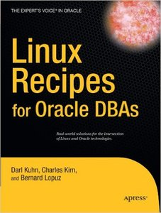 Linux Recipes for Oracle DBAs (Repost)