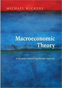Macroeconomic Theory: A Dynamic General Equilibrium Approach (Repost)