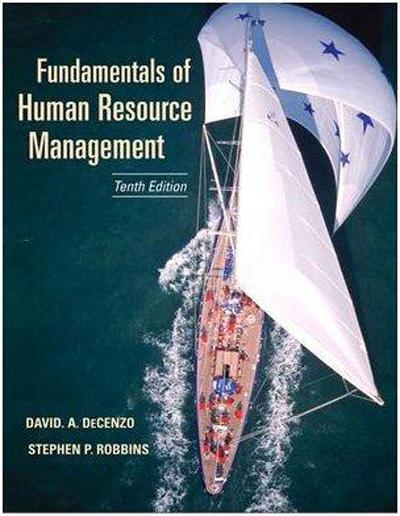 Fundamentals of Human Resource Management (10th Edition)
