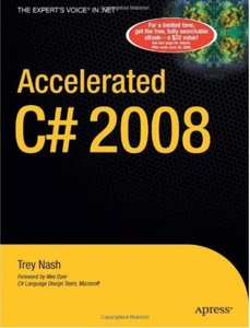 Accelerated C# 2008 by Trey Nash [Repost]