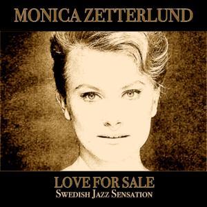 Monica Zetterlund - Love for Sale (Swedish Jazz Sensation) (2013)