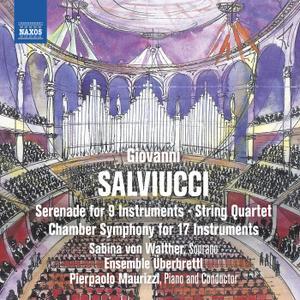 Überbrettl Ensemble, Pierpaolo Maurizzi, Ivan Rabaglia & Sabina von Walther - Salviucci: Chamber Works (2019)