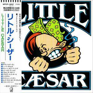 Little Caesar - Little Caesar (1990) [Japan 1st Press]