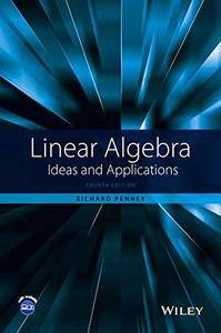Linear Algebra: Ideas and Applications, 4 edition (repost)
