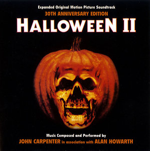 John Carpenter and Alan Howarth - Halloween II: Expanded Original Motion Picture Soundtrack (1981) 30th Anniversary [Re-Up]
