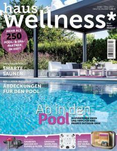 Haus und Wellness* - Juni/Juli 2017