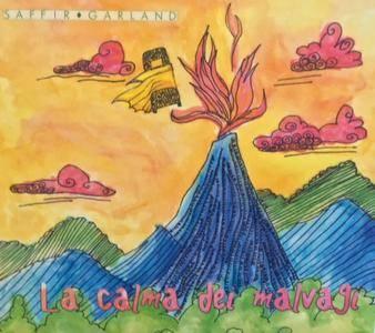 Saffir Garland - La Calma Dei Malvagi (2018)