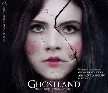 Georges Boukoff, Anthony d'Amario & Ed Rig - Ghostland (Music from the Motion Picture) (2019)