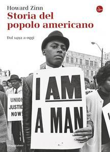 Howard Zinn - Storia del popolo americano. Dal 1492 ad oggi (2017)
