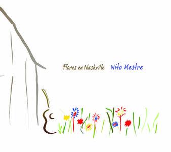 Nito Mestre - Flores de Nashville (2009)