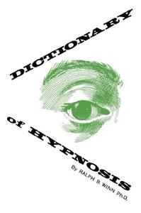 Dictionary of Hypnosis (Repost)