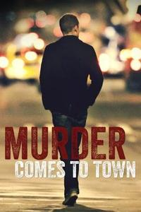 Murder Comes To Town S05E07