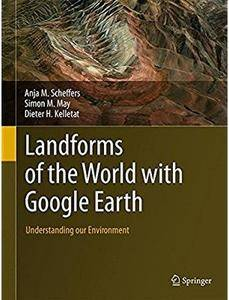Landforms of the World with Google Earth: Understanding our Environment [Repost]