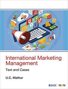 International Marketing Management: Text and Cases (Repost)