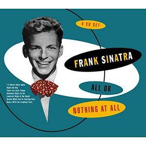 Frank Sinatra - All Or Nothing At All (4CD Box Set, 2001)
