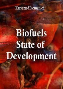"""Biofuels: State of Development"" ed. by Krzysztof Biernat"