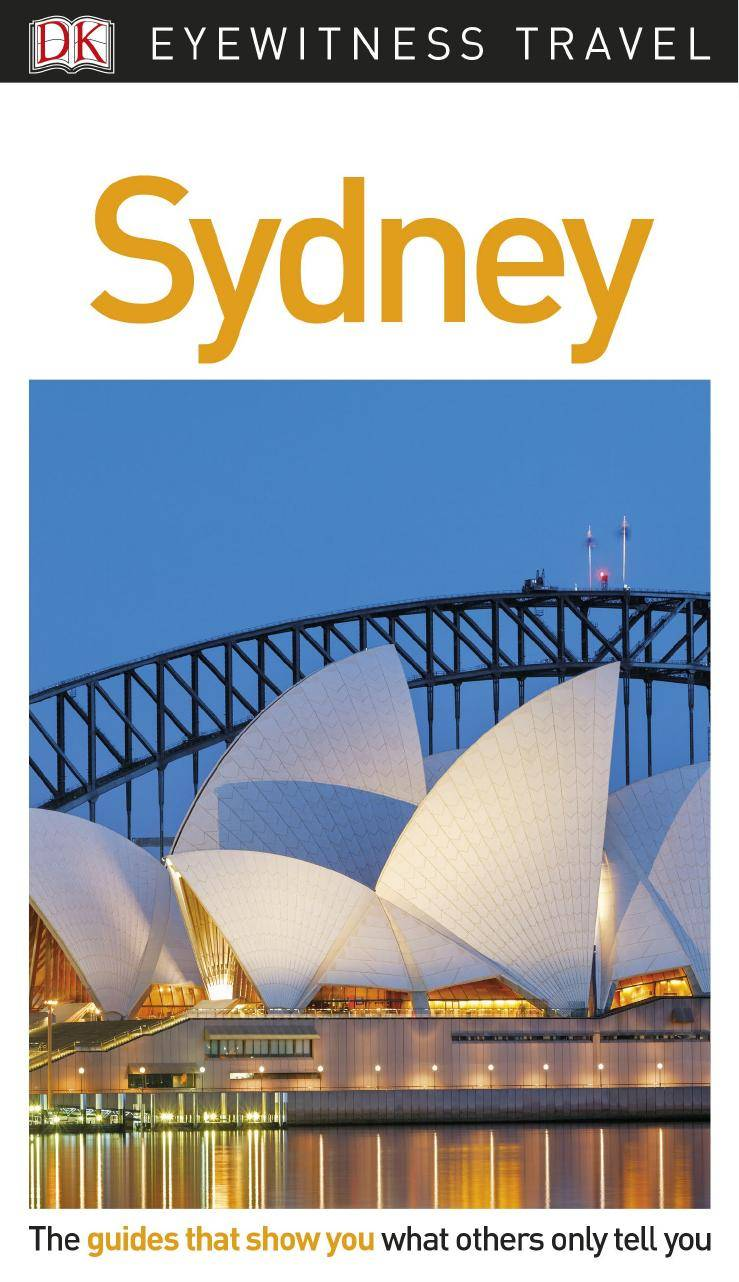 DK Eyewitness Travel Guide Sydney, 2nd Edition