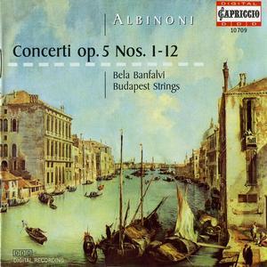 Bela Banfalvi, Budapest Strings, Karoly Botvay - Albinoni: 12 concertos for violin, strings & continuo Opus 5 (1999)